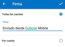 Como establecer firmas separadas por cuentas en Outlook para Android