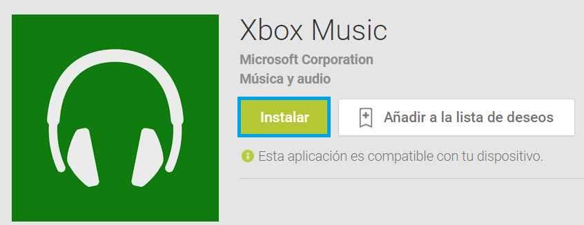 Instalar Xbox Music para Android